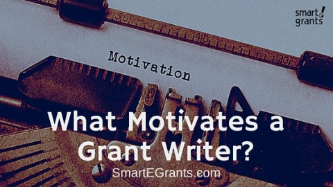 What Motivates You As A Grant Writer?