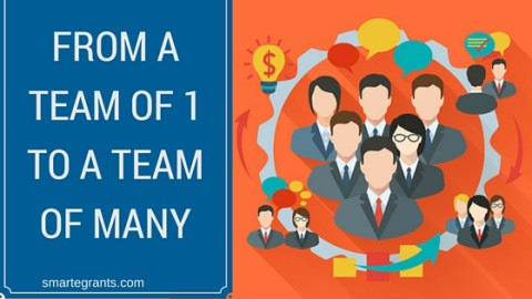 Growing Your Team of One to a Team of Many
